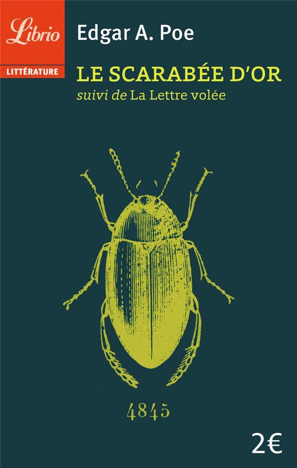 le scarabée d'or ; la lettre volée