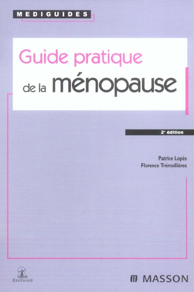 Guide Pratique De La Menopause