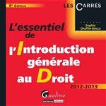 Vente Livre Numérique : L'essentiel de l'introduction générale au droit 2012-2013 - 8e édition  - Sophie Druffin-Bricca