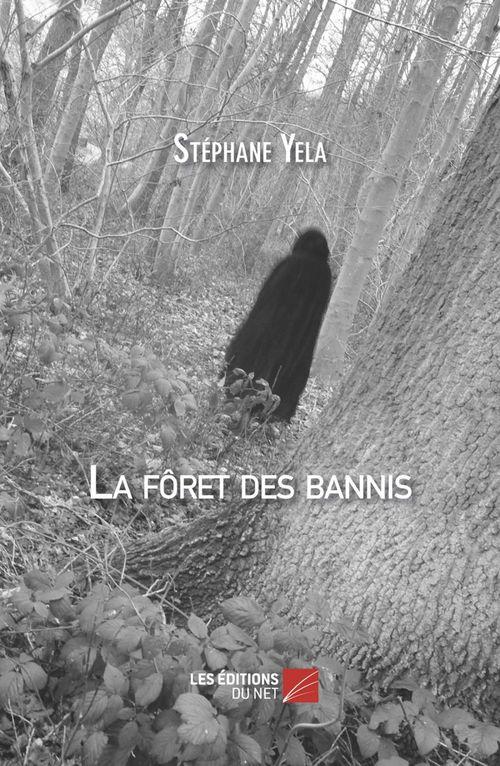 La forêt des bannis
