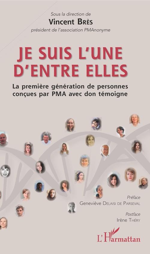 Je suis l'une d'entre elles ; la première génération de personnes conçues par PMA avec don témoigne