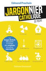Vente Livre Numérique : Jargonnier catholique de poche  - Edmond Prochain