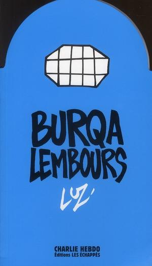 CHARLIE HEBDO ; burqa lembours