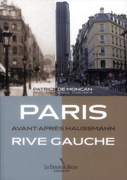 Paris rive gauche ; avant-apres Haussmann