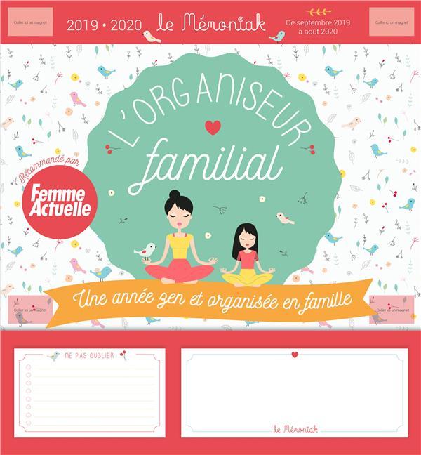 Mémoniak ; l'organisateur familial ; une année zen et organisée en famille (édition 2019/2020)