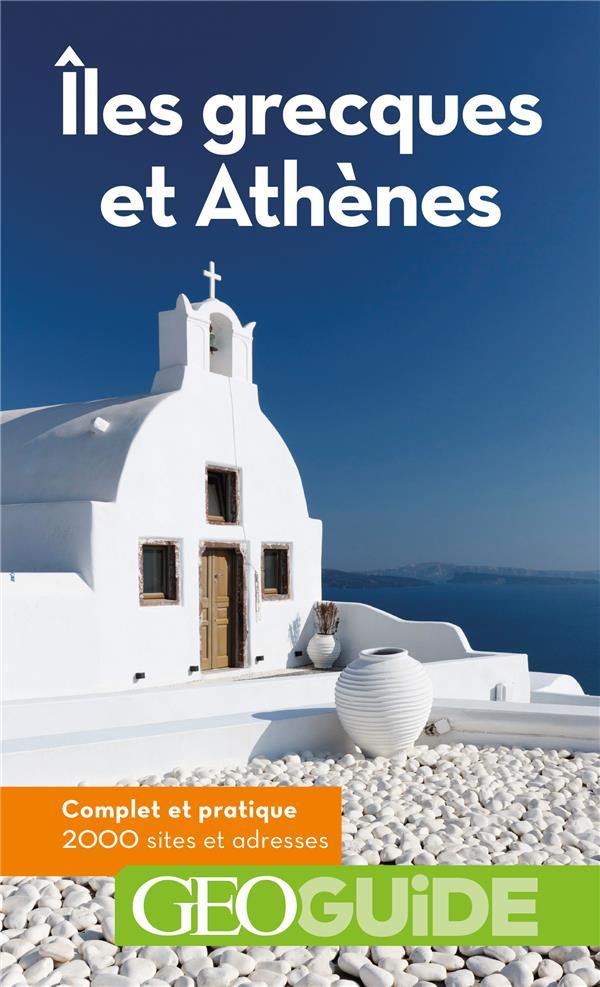 GEOguide ; îles grecques et Athènes (édition 2020)