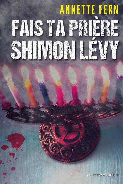 Fais ta prière, Shimon Lévy