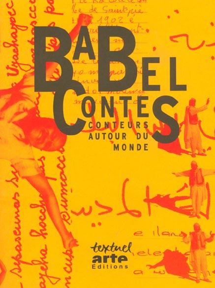 Babel contes ; conteurs autour du monde