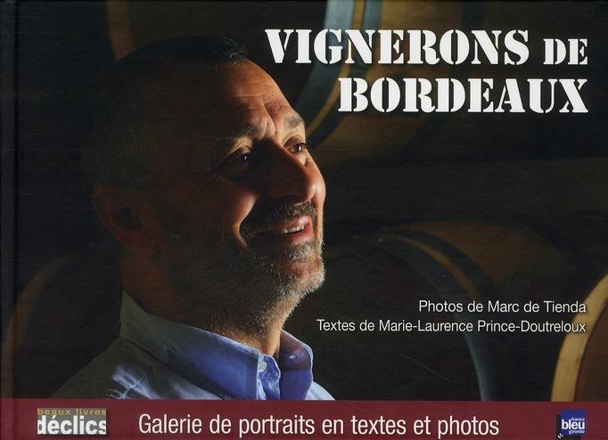 VIGNERONS DE BORDEAUX