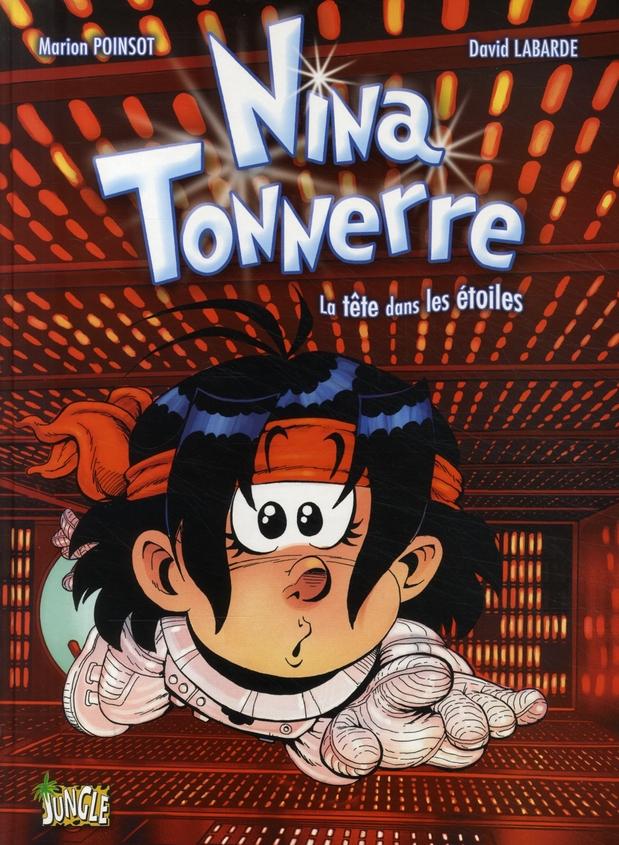 Nina Tonnerre t.2 ; la tête dans les étoiles