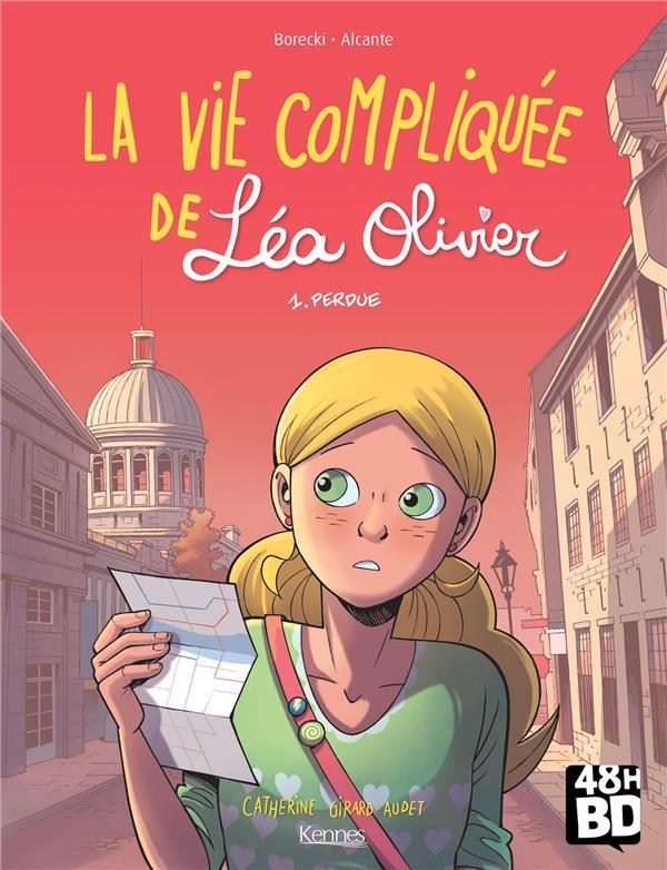 La vie compliquée de Léa Olivier T.1 ; perdue
