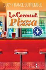 Vente Livre Numérique : Le Coconut Pizza  - Lucy-France Dutremble