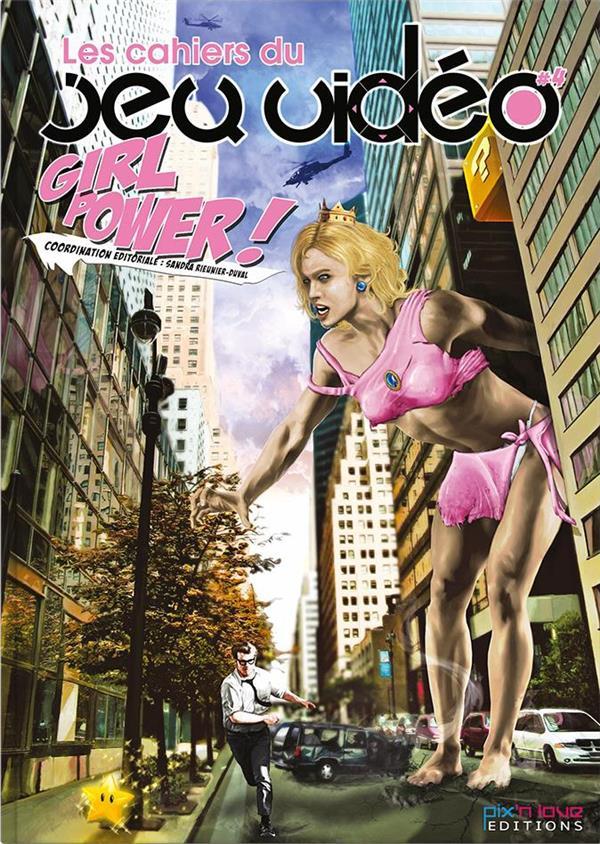 Les cahiers du jeu vidéo t.4 ; girl power