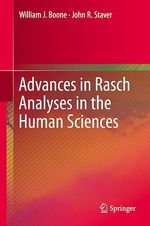 Advances in Rasch Analyses in the Human Sciences  - John R. Staver - William J. Boone