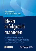 Ideen erfolgreich managen  - Hans-Dieter Schat - Nils Landmann