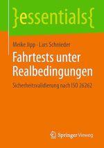 Fahrtests unter Realbedingungen  - Lars Schnieder - Meike Jipp
