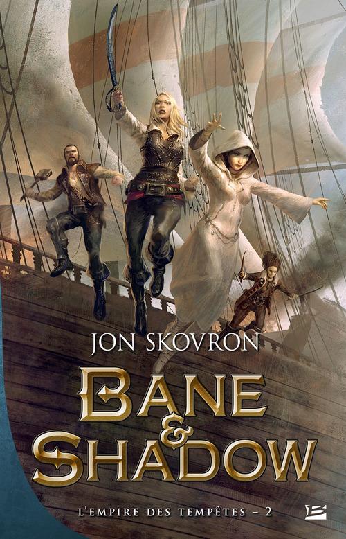L'empire des tempêtes T.2 ; Bane & Shadow