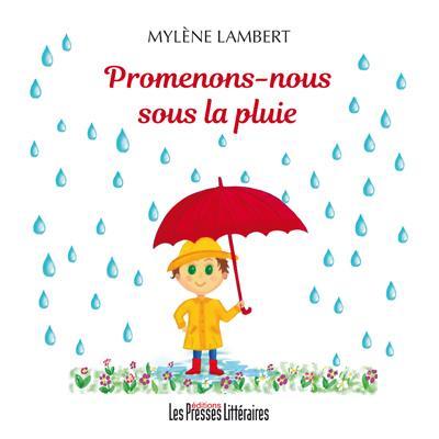 Promenons nous sous la pluie