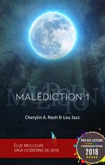 Vente Livre Numérique : Malédiction : 1 | Livre lesbien, roman lesbien  - Lou Jazz - Cherylin A.Nash