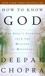 Vente Livre Numérique : How To Know God  - Deepak Chopra