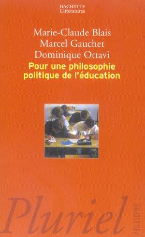 Pour une philosophie politique de l'education