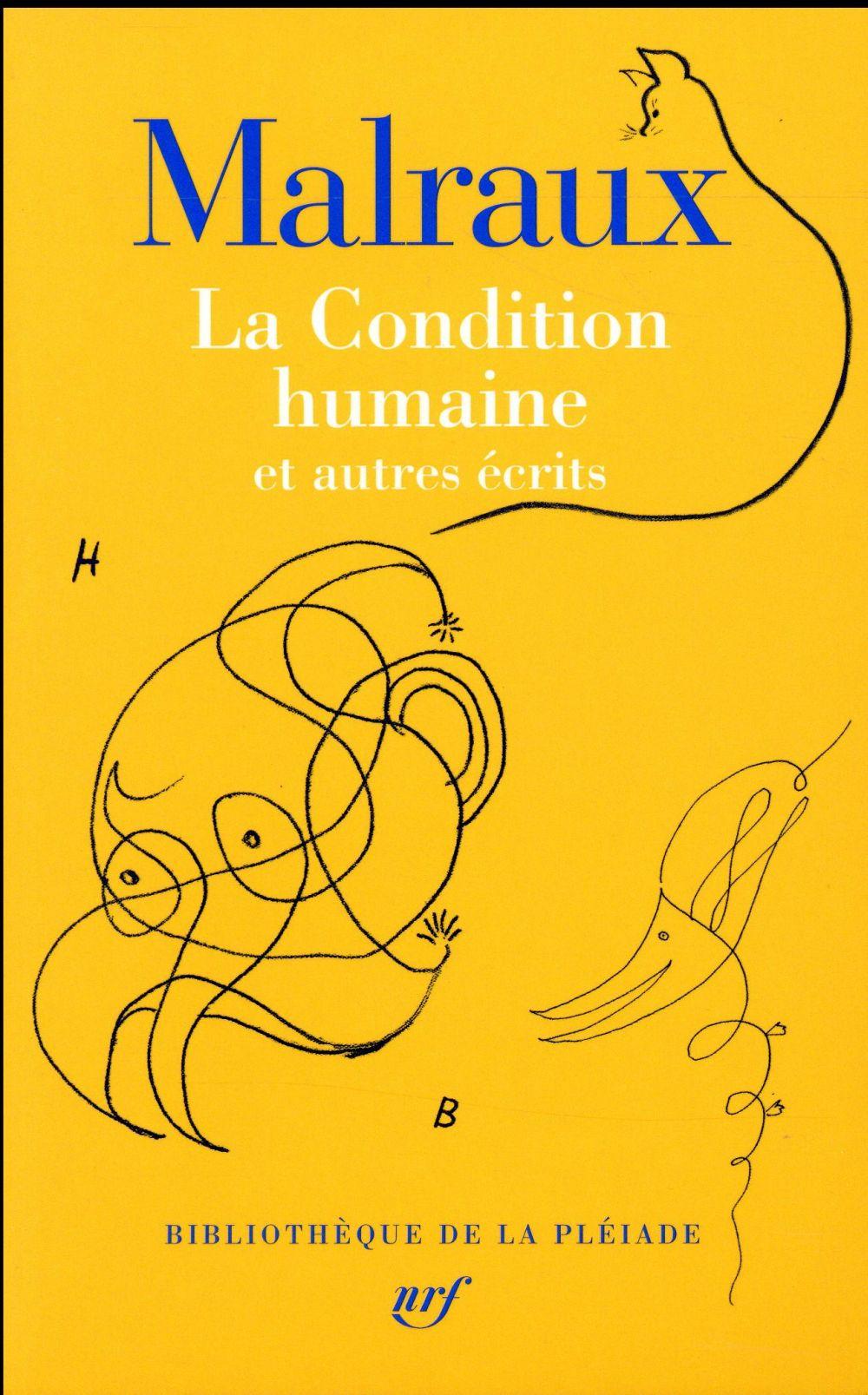 La condition humaine et autres écrits