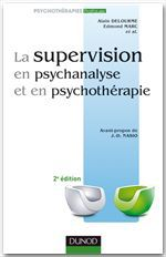 la supervision en psychanalyse et en psychothérapie (2e édition)
