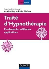 Traité d'hypnothérapie ; fondements, méthodes, applications