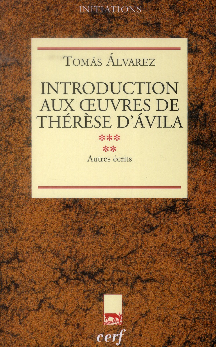 Introduction aux oeuvres de therese d'avila, v