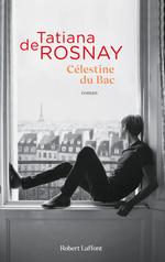 Vente Livre Numérique : Célestine du Bac  - Tatiana de Rosnay