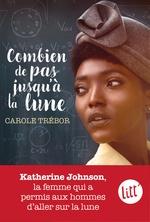 Vente EBooks : Combien de pas jusqu'à la lune  - Carole TREBOR