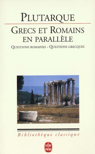 Grecs Et Romains En Parallele