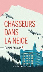 Vente Livre Numérique : Chasseurs dans la neige  - Daniel Parokia