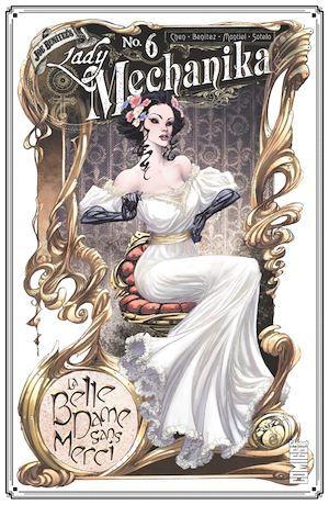 Lady Mechanika T.6 ; la belle dame sans merci