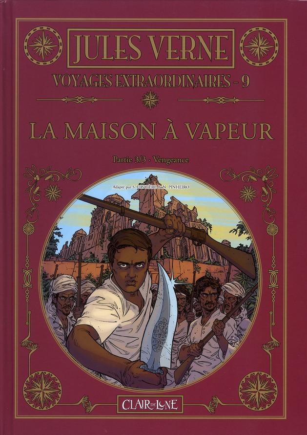 Les voyages extraordinaires de Jules Verne T.9 ; la maison à vapeur t.3 ; vengeance