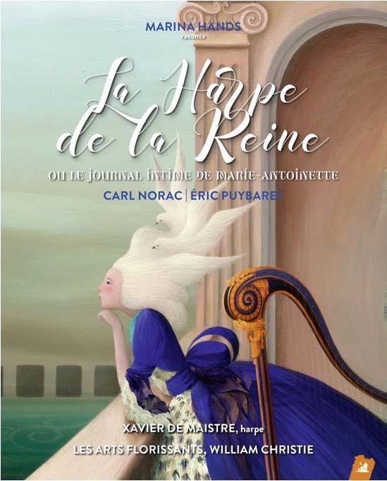 LA HARPE DE LA REINE  -  OU LE JOURNAL INTIME DE MARIE-ANTOINE NORAC/PUYBARET