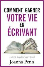 Vente EBooks : Comment gagner votre vie en écrivant  - Joanna Penn