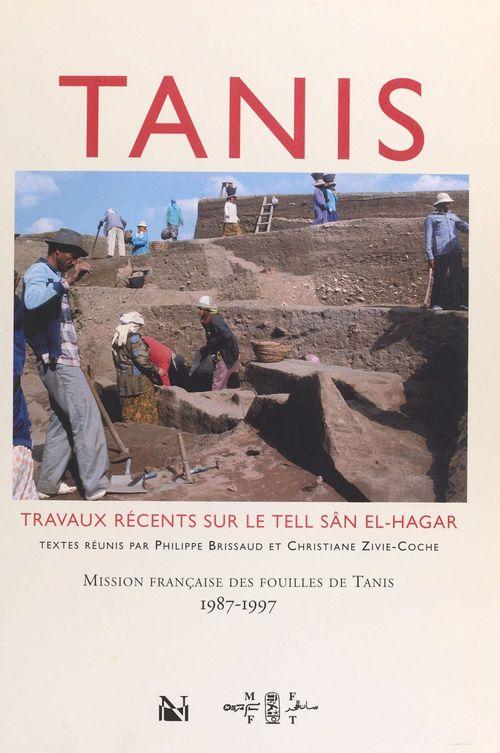 Tanis : travaux recents sur le tell san el-hagar