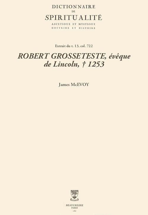 ROBERT GROSSETESTE, évêque de Lincoln, + 1253
