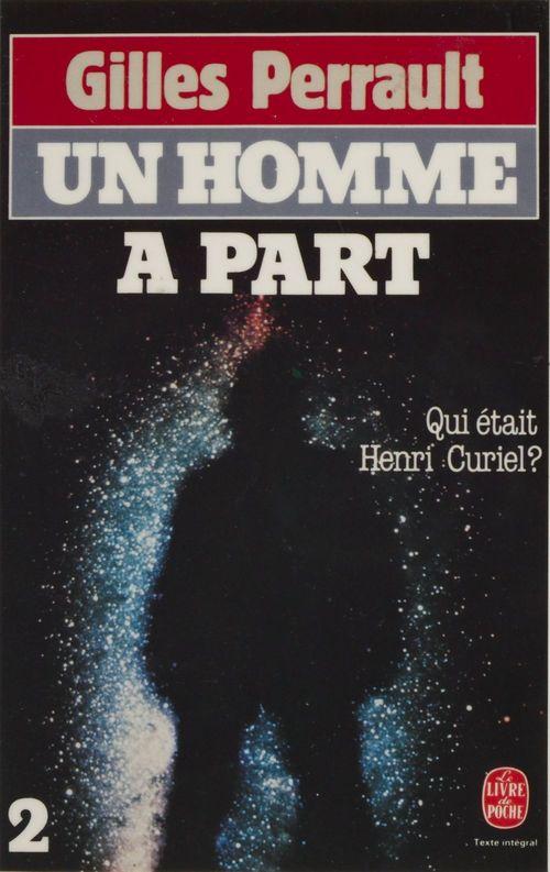 Un homme à part (2)  - Gilles Perrault