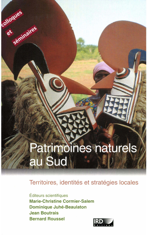 Patrimoines naturels au Sud ; territoires, identités et stratégies locales