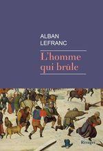 Vente Livre Numérique : L'homme qui brûle  - Alban Lefranc