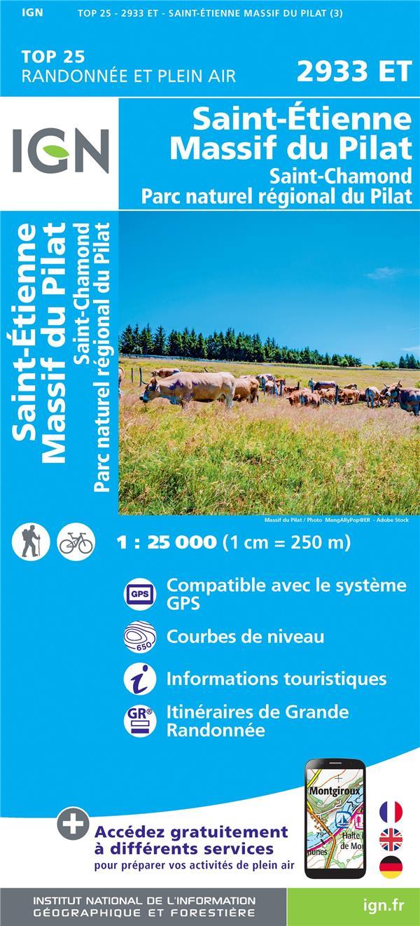 2933ET ; Saint-Etienne, Massif du Pilat, Saint-Chamond, Parc naturel régional du Pilat (3e édition)