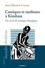 Cantiques et tambours à Kinshasa