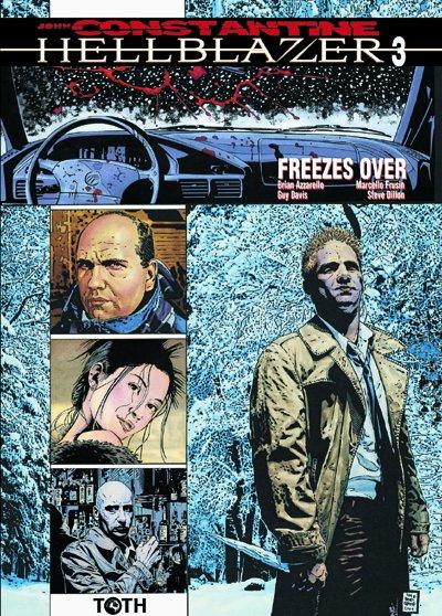Hellblazer T.3 ; freezes over