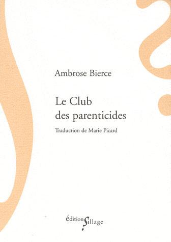 Le club des parenticides