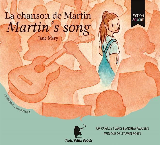 La chanson de Martin ; Martin's song