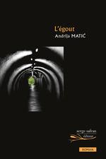 Vente Livre Numérique : L'Egout  - Andrija Matic