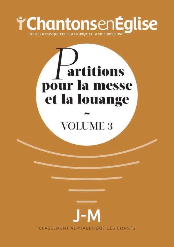 RECUEIL PARTITIONS  -  CHANTONS EN EGLISE 1000 CHANTS VOL 3