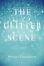 Vente Livre Numérique : The Glitter Scene  - Monika Fagerholm